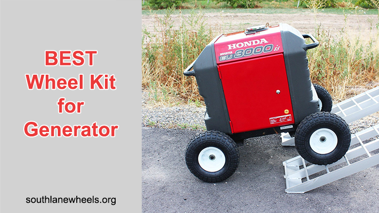 BEST Wheel Kit for Generator (With 17 Affordable Choices)