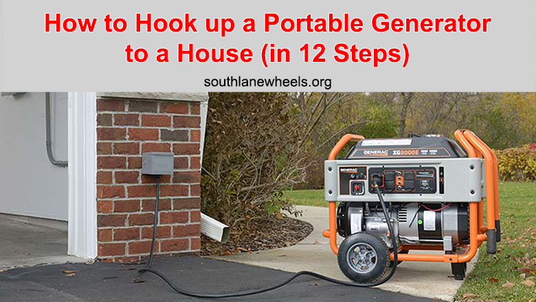 hook up a portable generator to a house