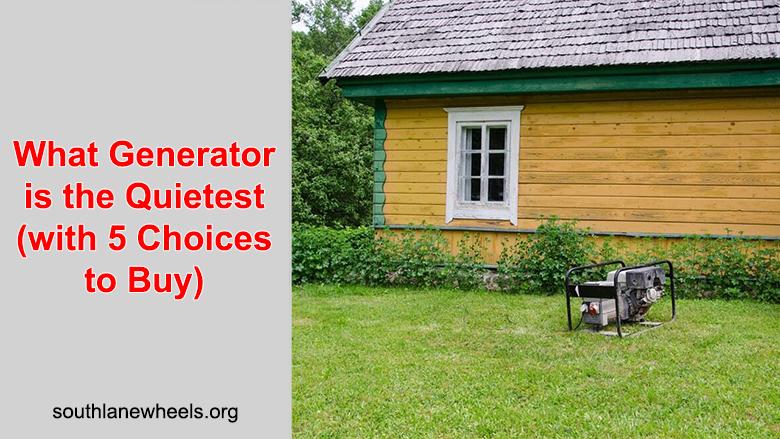 quietest generators to buy